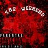 The Weekend ft. KIDKindLY & BDL The S7UMP(Prod. Kas DaVinci & Denaro Love)
