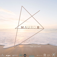 Mauro B Feel You Mix 43