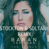 Baran 100 Bar (Stockton & Soltani Remix)