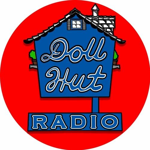 Doll Hut  Podcast Update 1 - May 22, 2018
