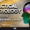 Practical Psychology For Extraordinary Living 4 Your Inner Child, True Self, & Inner Critic
