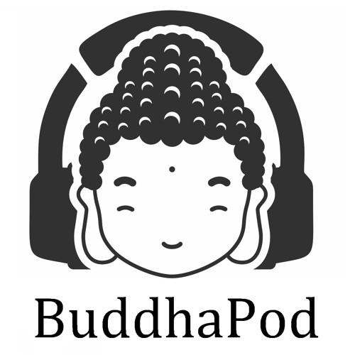 BuddhaPod Episode 3: The Buddha, part 2
