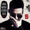 Lang Quen Chieu Thu - Hoa Vinh
