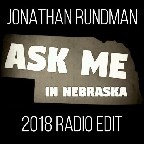 Ask Me In Nebraska (2018 radio edit)