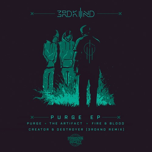 FSRECS018: 3RDKND(Donny x Forbidden Society x Katharsys)- Purge EP OUT NOW