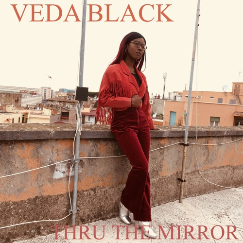 VEDA BLACK - Thru The Mirror