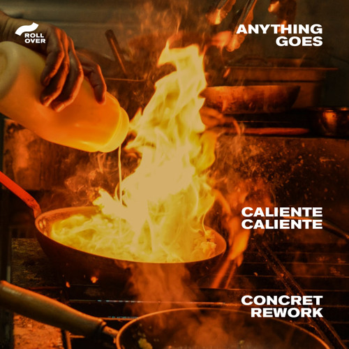 Anything Goes - Caliente Caliente (Concret Rework)