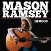 Mason Ramsey - Famous (BottleNinja Remix)