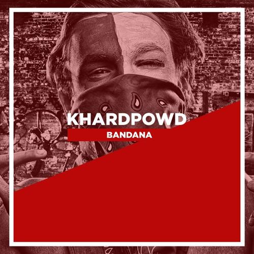 KHardPowd - Bandana