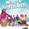Download BAM Allstars ft. Kelvyn Boy -   WatABamBum (prod. DJ Breezy) Mp3