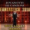 Jovanotti - Le Canzoni (Max Lanza Remix)