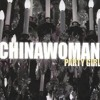 Chinawoman - Party Girl  (cover)