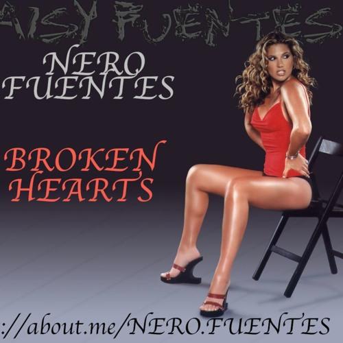 BROKEN HEARTS BY NERO FUENTES