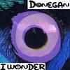 Donegan - I Wonder (mp3)