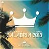 Enur feat Natasja - CALABRIA 2018 (Deluxo Remix)