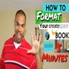 How To Format Your Book For Createspace In UNDER 5 Mins! - Kindle Publishing