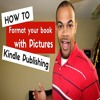 How To Format Your Ebook With Pictures - Kindle Publishing