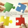 TSS151_The Successful Way to Build a Modern Team: Attracting The Right Team Members