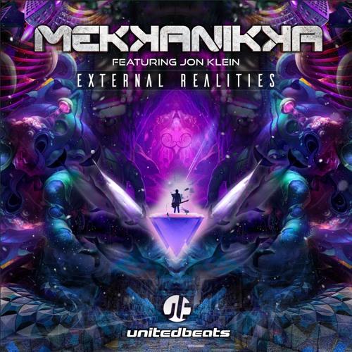 Mekkanikka Feat. Jon Klein - External Realities [Full track]