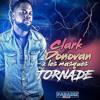 Clark Donovan - Tornade (feat. Les Masqués) Remix