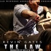 Kevin Gates - The Law (Produced By Millz  BIGZAR-FKI)