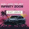 The Guru Josh Project vs JOYRYDE - Hot Infinity 2008 Drum (Zero Tolerance Reboot)