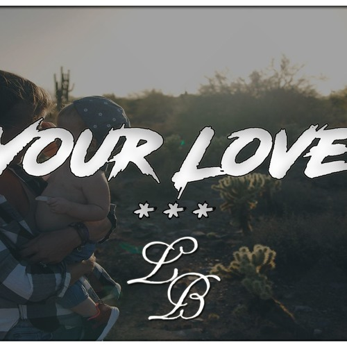 YOUR LOVE   Sad Emotional Rap Beats Deep Piano Type Instrumental