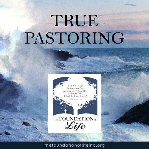 True Pastoring - 2nd Timothy 3 ~ May 22, 2018