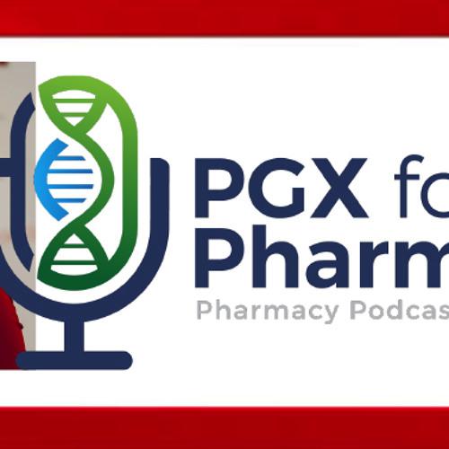 Hillary Blackburn on PGX for Pharmacist - PPN Episode 608