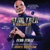 Download STAR TREK: DISCOVERY: FEAR ITSELF Audiobook Excerpt - Chapter 2 Mp3