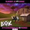 Drake x Blocboy JB - Look Alive (Styles&Complete x Primoz Remix) CLICK LINK FOR FULL VERSION