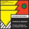 "4.MARCELO BERGES ""La Danza Del Sol (ALEX KAMINSKI Remix)"""