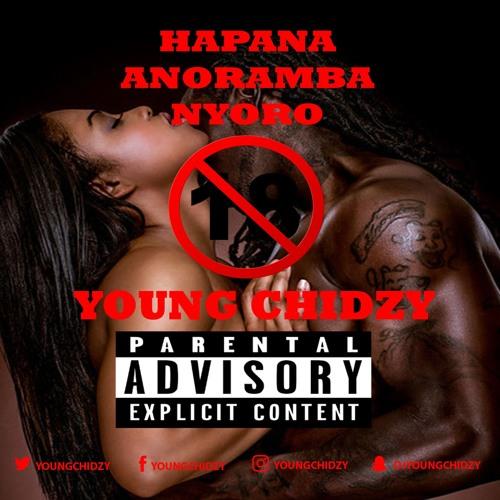 Hapana Anoramba Nyoro - Young Chidzy