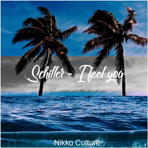 Schiller i feel you radio edit mp3 download.