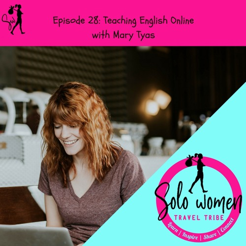 028: Teaching English Online with Mary Tyas