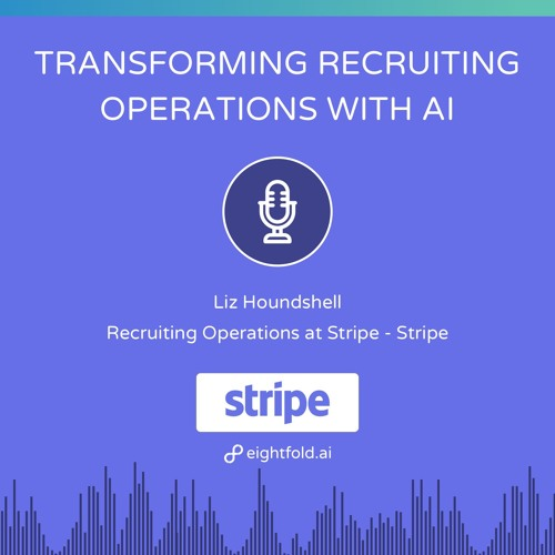 Simplify Recruiting Operations with AI — Liz Houndshell, Stripe