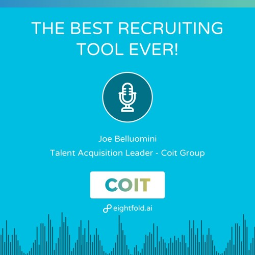The Best Recruiting Tool Ever — Joe Belluomini, Coit Group