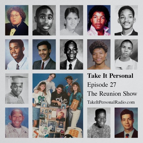 Take It Personal (Ep 27: The Reunion Show)