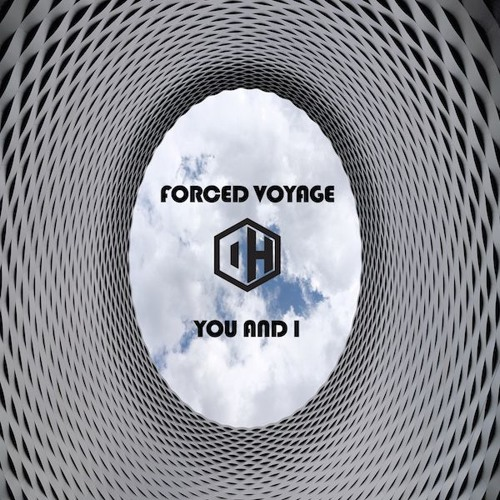 Forced Voyage - You And I - Out June 4th