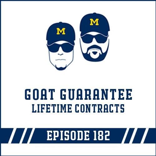 GOAT Guarantee & Lifetime Contracts: Episode 182
