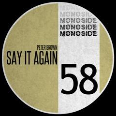 Peter Brown - SAY IT AGAIN // MS58