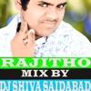 RAJITHA O MIX BY DJ SHIVA FROM  SAIDABAD