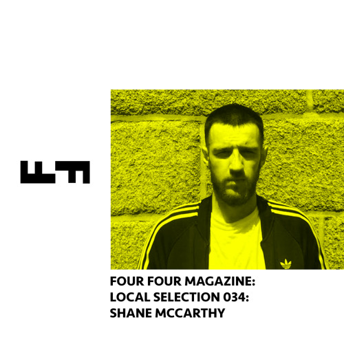 Local Selection Mix #34: Shane McCarthy