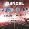 Danzel - Pump It Up (S.Miller & Double D Tribal Bootleg)