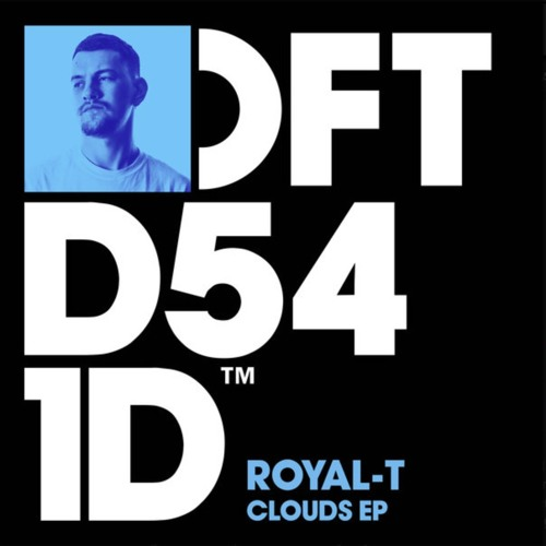 Royal - T 'Clouds'
