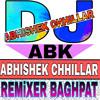Chidiya ( Raj Mawar )Hard Remex By Dj Abhishek Chhillar