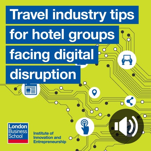 Technology Management Image: Industry Tips For Hotel Groups Facing Digital Disruption