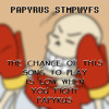 The Chance of This Song to Play is Low When You Fight Papyrus