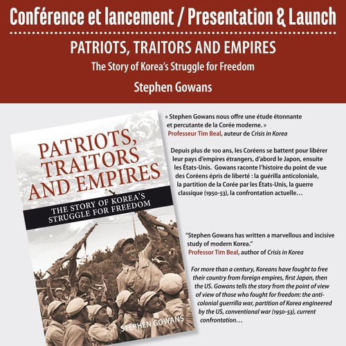 Patriots, Traitors, and Empires: The Story of Korea's Struggle for Freedom
