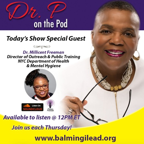 Dr. P on the Pod - Episode 12 - Mental Health & the Black Church with Dr. Millicent Freeman